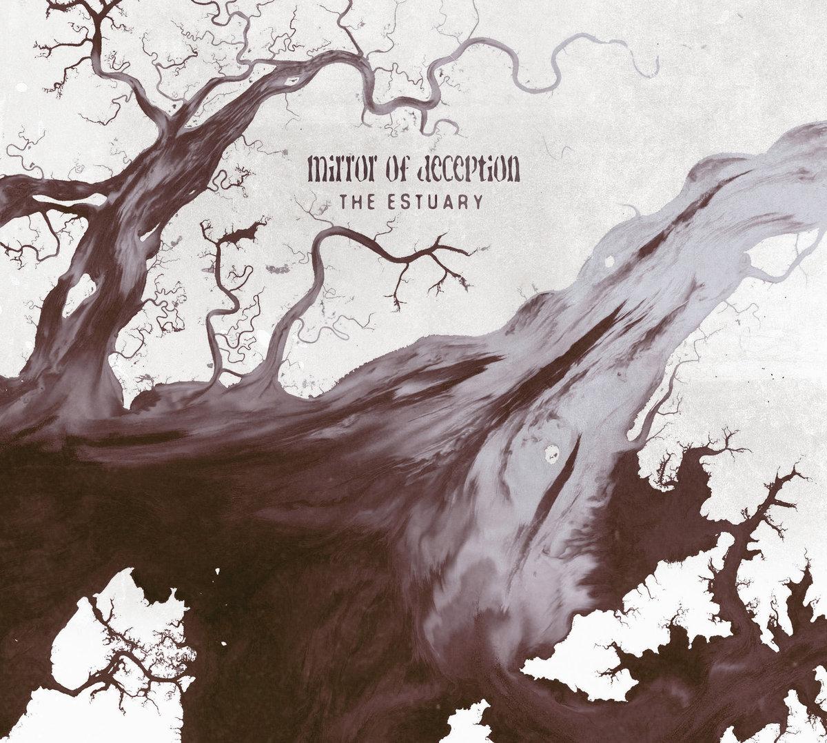 37. Mirror Of Deception - The Estuary