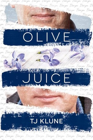 3. T.J. Klune - Olive Juice - A