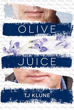 3. T.J. Klune - Olive Juice - A