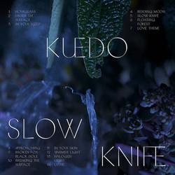 3. Kuedo - Slow Knife