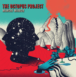 2. The Octopus Project - Memory Mirror