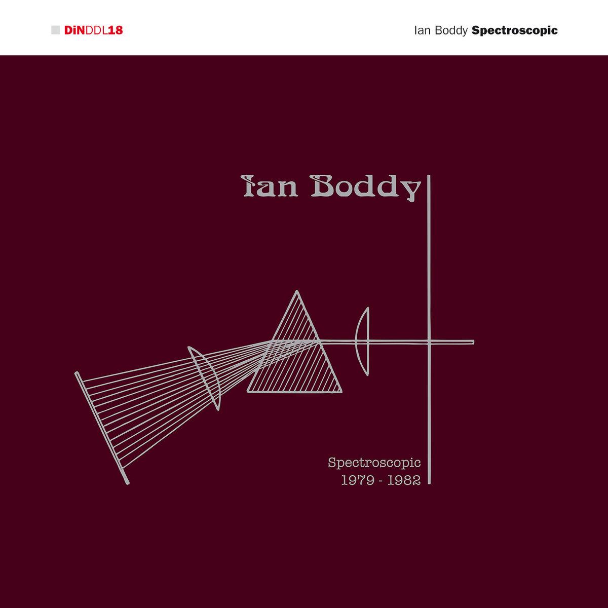 64. Ian Boddy - Spectroscopic DiNDDL18