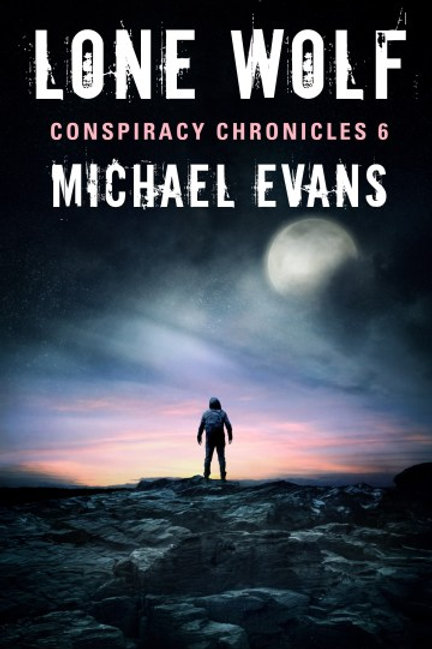 Conspiracy Chronicles 6: Lone Wolf