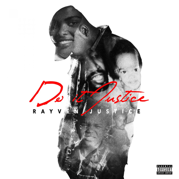 30. Rayven Justice - Do It Justice