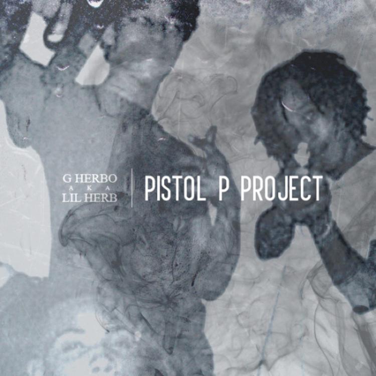 26. G. Herbo - Pistol P Project