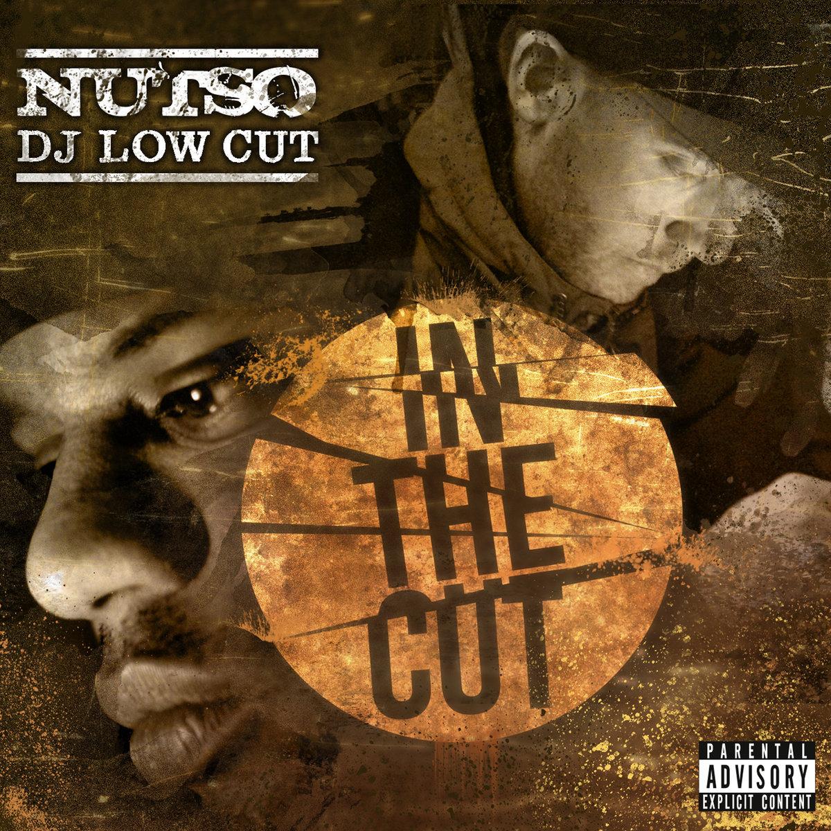 10. Nutso & Dj Low Cut - In The Cut