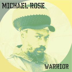17. Michael Rose - Warrior