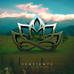 22. Sentients - A Life In Bloom