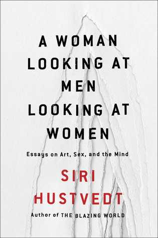 Siri Hustvedt - A Woman Looking At M