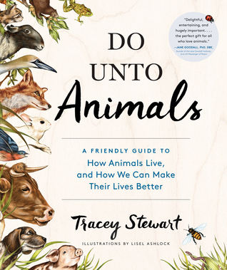 Tracey Stewart - Do Unto Animals