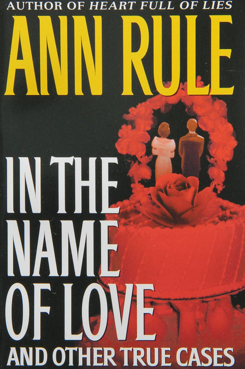 Crime Files 4: In The Name of Love and Other True Cases