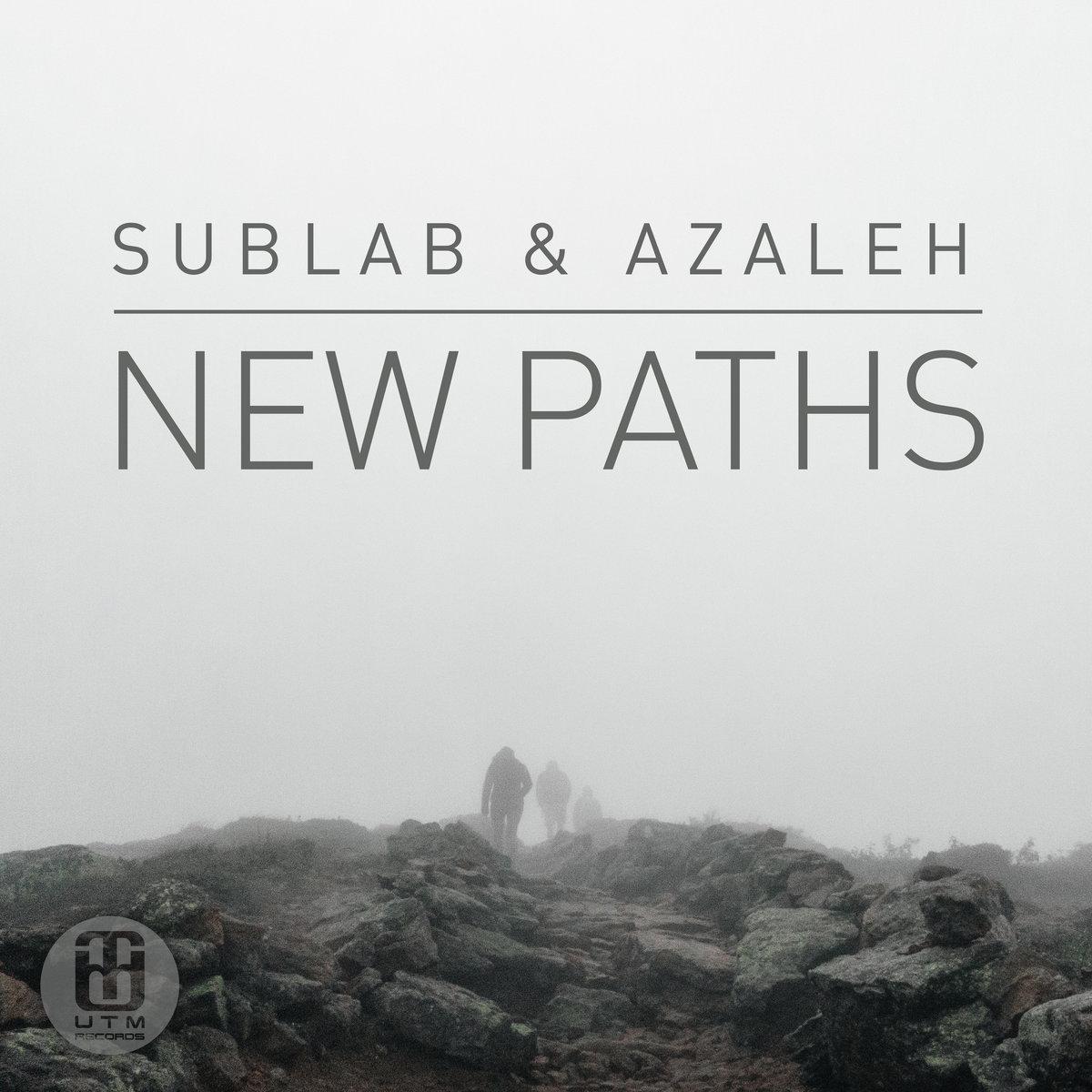 13. Sublab Azaleh - New Paths