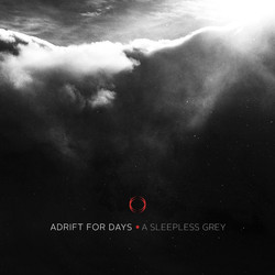 28. Adrift For Days - A Sleepless Grey