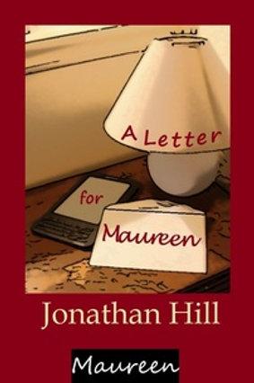 Maureen 2: A Letter For Maureen