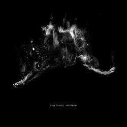28. Full Of Hell - Full Of Hell  Merzbow