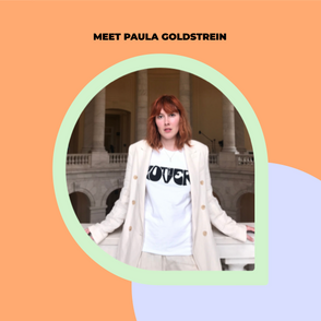 Say hi to Paula Goldstein, one of the coolest people you'll ever meet.