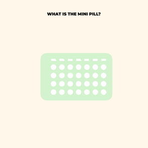 What is The Mini Pill? Learn more about this common birth control option