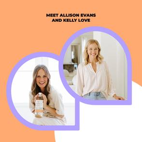 Meet Allison Evans + Kelly Love from Branch Basics