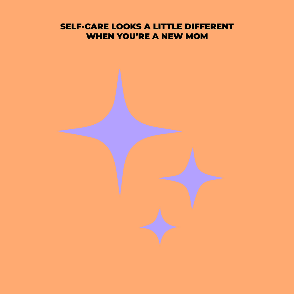 self care as a new mom
