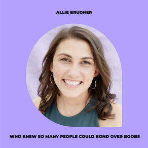 How my breast cancer diagnosis led to me building a community of thousands w/ Allie Brudner