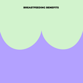 The Benefits of Breastfeeding for Mother and Baby
