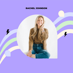 Rachel Johnson on becoming a lawyer, being a founder, a mom on her career and practicing self-care