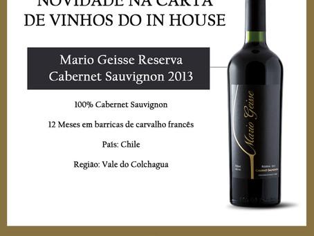 Vinho novo na Carta de Vinhos do IN HOUSE: Mario Geisse Reserva Cabernet 2013