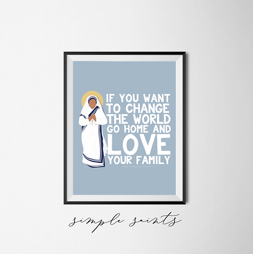 Mother Teresa - Love your family