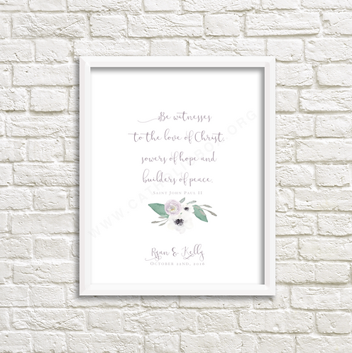 Be witnesses - Saint John Paul II Marriage Print