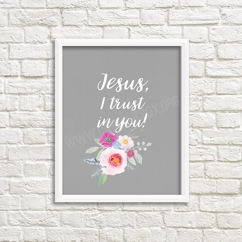 Jesus, I trust in you.