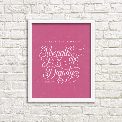 Strength & Dignity - Pink -