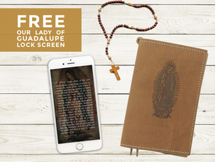 Prayers to Our Lady of Guadalupe + Free Phone Lock Screen