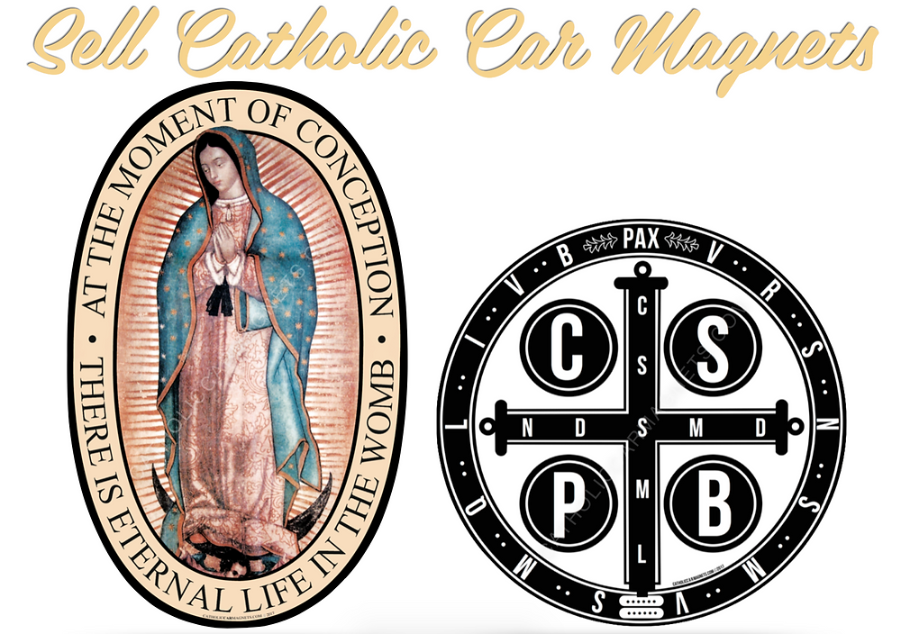 Sell Catholic Car Magnets to raise funds for your Parish or Catholic Group