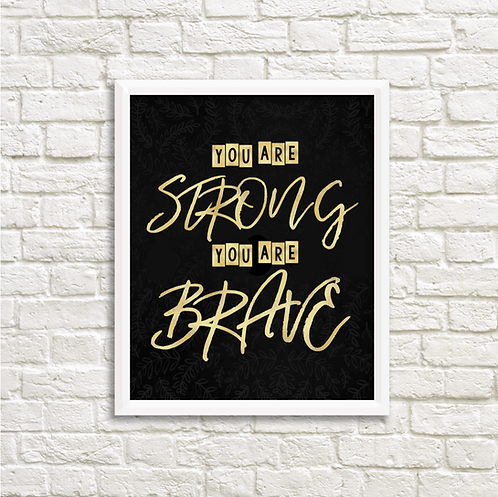Strong & Brave