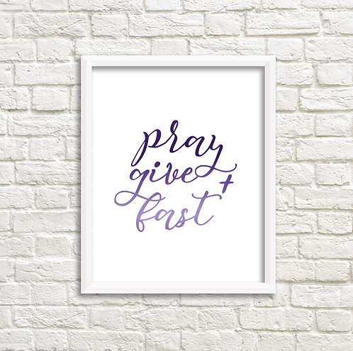 Pray, Give, Fast -