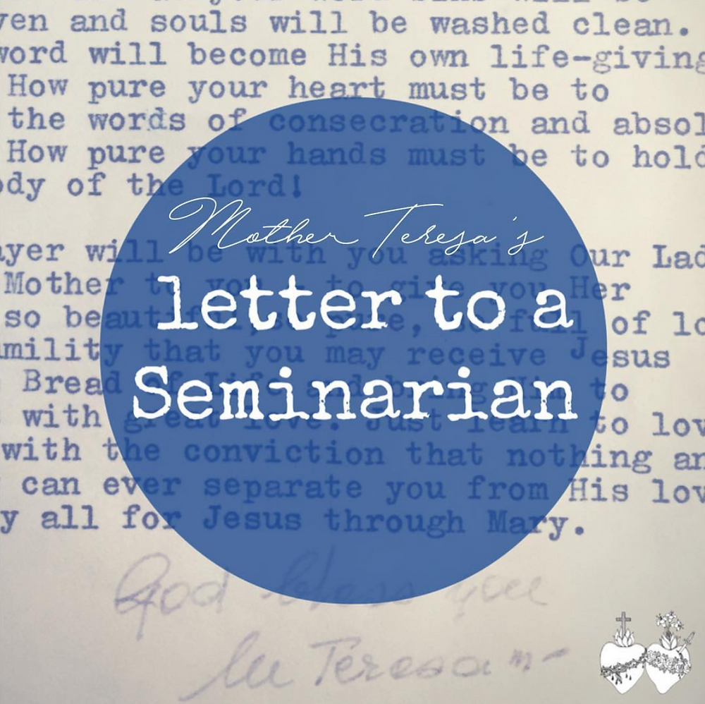 Mother Teresa's Letter to a seminarian