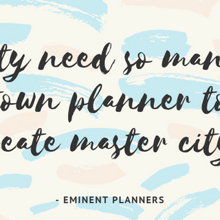 CITY NEED SO MANY TOWN PLANNERS TO CREAT