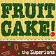 The Superions - Fruitcake