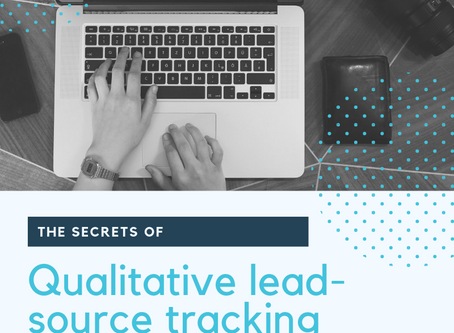 The secrets of qualitative lead-source tracking