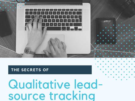 The secrets of qualitative lead-source tracking