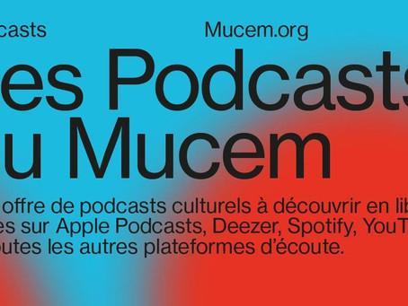 Le MUCEM lance son offre de podcasts avec Popkast