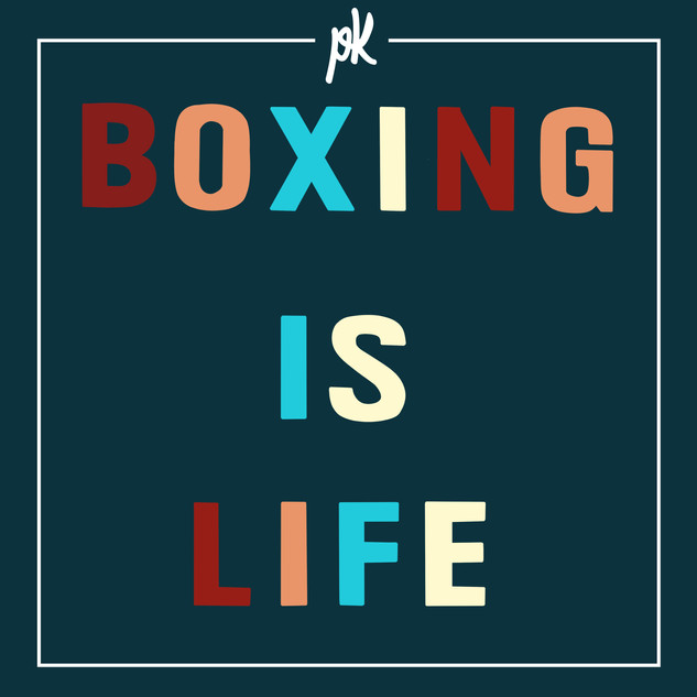 Boxing is Life