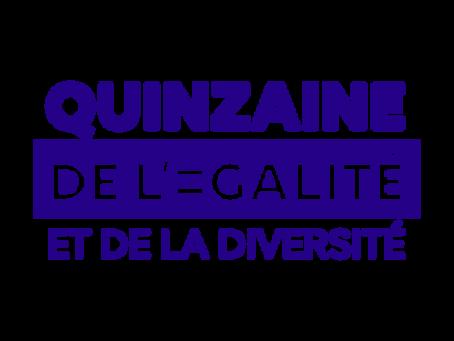 Quinzaine de l'Égalité et de la Diversité Edition 2021