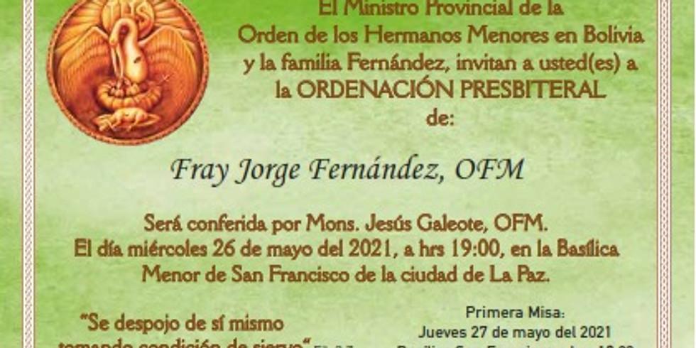 Ordenación Sacerdotal del Fr. Jorge Frenández