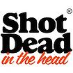 Shot Dead in the Head logo.png