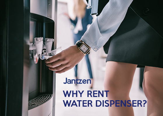 Why rent water dispenser? Jantzen
