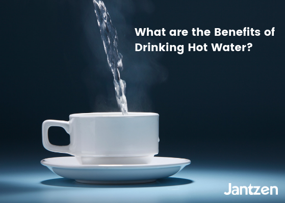 What are the Benefits of Drinking Hot Water?