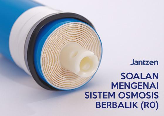 Soalan mengenai Sistem Osmosis Berbalik(RO)
