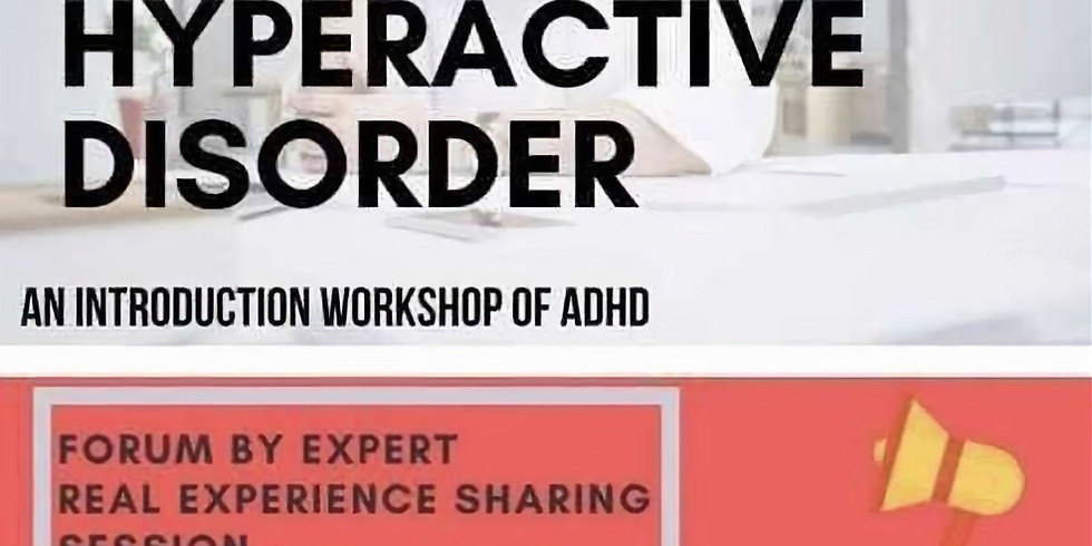 An Introduction Workshop of ADHD