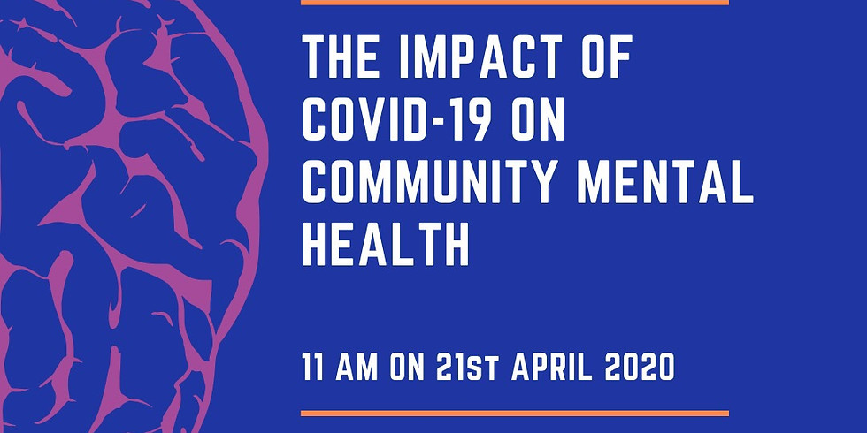 The Impact of Covid-19 on Community Mental Health